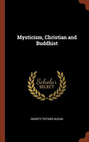 9781374995635: Mysticism, Christian and Buddhist