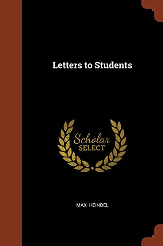 Letters to Students: Max Heindel