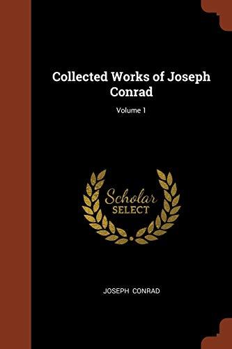 9781374997721: Collected Works of Joseph Conrad; Volume 1