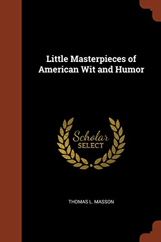 9781375001762: Little Masterpieces of American Wit and Humor