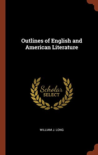 9781375002370: Outlines of English and American Literature