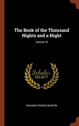 9781375002998: The Book of the Thousand Nights and a Night; Volume 10