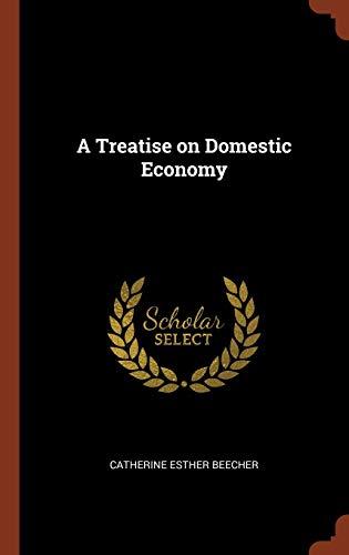 9781375003179: A Treatise on Domestic Economy