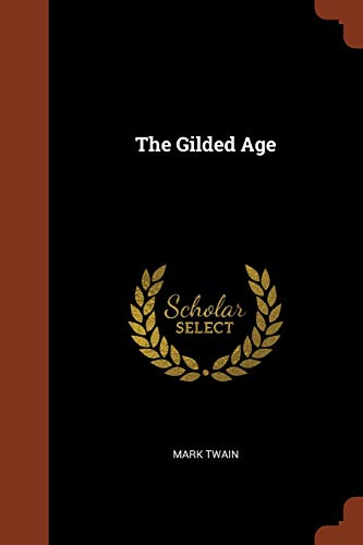 9781375003421: The Gilded Age