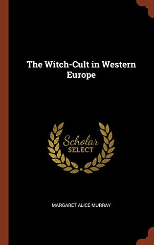 9781375004213: The Witch-Cult in Western Europe