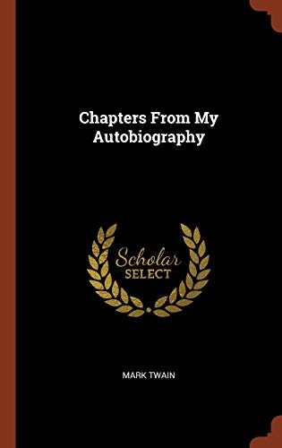 9781375004497: Chapters From My Autobiography