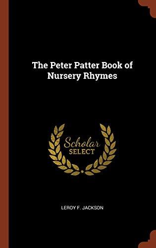 9781375006699: The Peter Patter Book of Nursery Rhymes