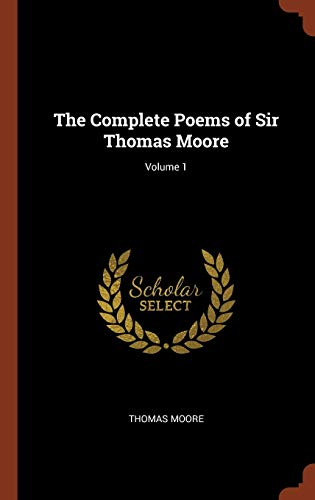 9781375010818: The Complete Poems of Sir Thomas Moore; Volume 1