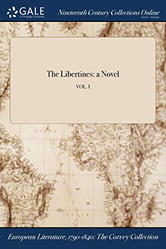 The Libertines: A Novel; Vol. I (Paperback): Anonymous