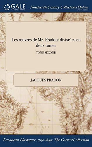 Les Oeuvres de Mr. Pradon: Jacques Pradon