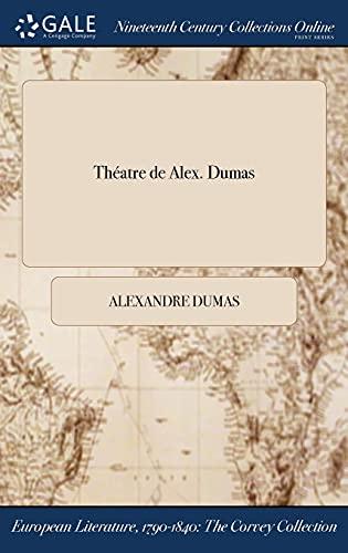 9781375208192: Théatre de Alex. Dumas (French Edition)