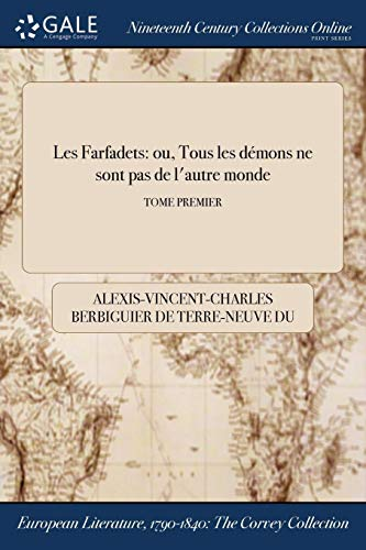 9781375300988: Les Farfadets: ou, Tous les démons ne sont pas de l'autre monde; TOME PREMIER