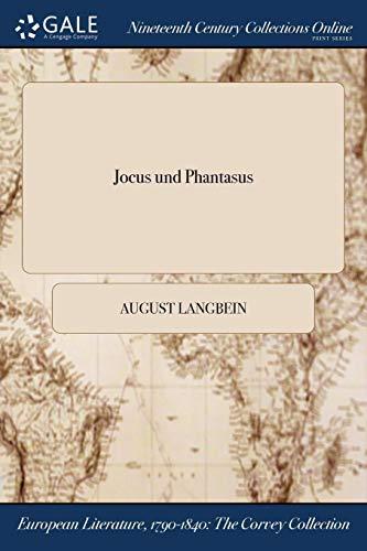 Jocus Und Phantasus (Paperback): August Langbein