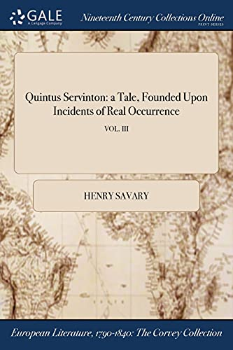 Quintus Servinton: A Tale, Founded Upon Incidents: Henry Savary
