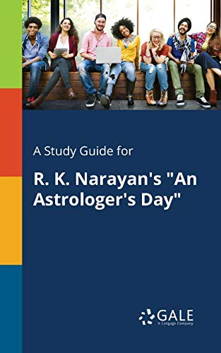 A Study Guide for R. K. Narayan: Cengage Learning Gale