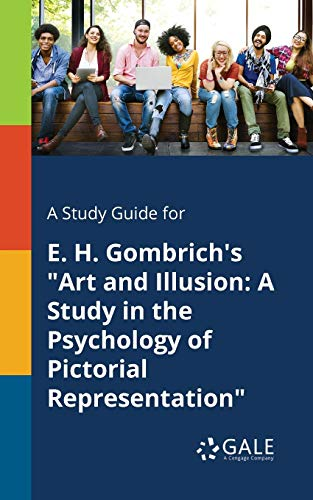 A Study Guide for E. H. Gombrich's: Cengage Learning Gale