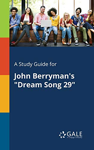 A Study Guide for John Berryman s: Cengage Learning Gale