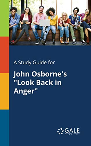 A Study Guide for John Osborne s: Cengage Learning Gale