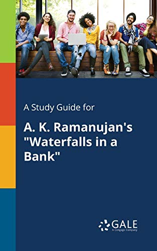 A Study Guide for A. K. Ramanujan: Cengage Learning Gale