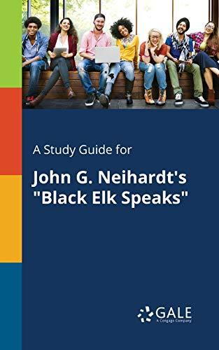 """9781375401081: A Study Guide for John G. Neihardt's """"Black Elk Speaks"""""""