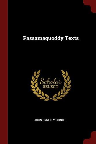 9781375418850: Passamaquoddy Texts