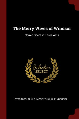 9781375420693: The Merry Wives of Windsor: Comic Opera in Three Acts