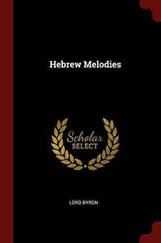 9781375424639: Hebrew Melodies