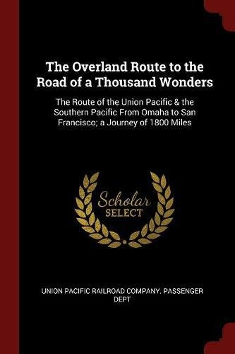 The Overland Route to the Road of