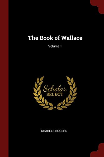 9781375465984: The Book of Wallace; Volume 1