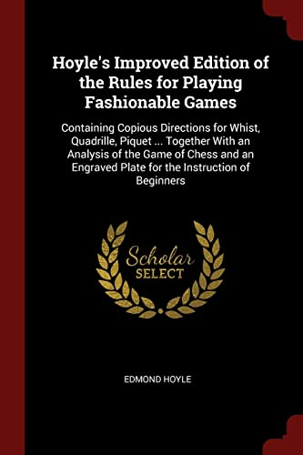 Hoyle s Improved Edition of the Rules: Edmond Hoyle