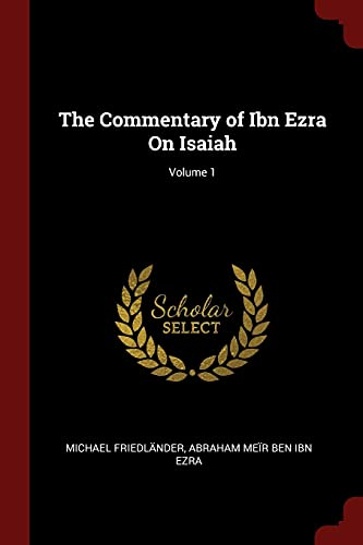 9781375466622: The Commentary of Ibn Ezra On Isaiah; Volume 1