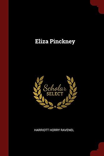 9781375468107: Eliza Pinckney
