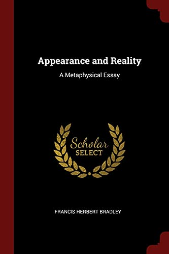 9781375471497: Appearance and Reality: A Metaphysical Essay