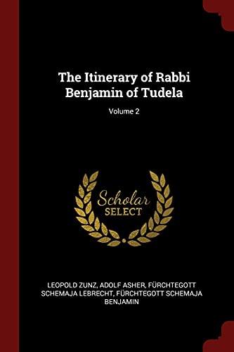 9781375473941: The Itinerary of Rabbi Benjamin of Tudela; Volume 2