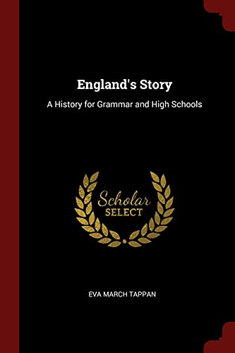 9781375494403: England's Story: A History for Grammar and High Schools