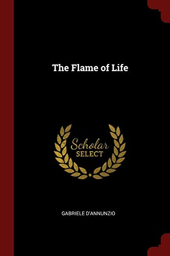9781375497985: The Flame of Life