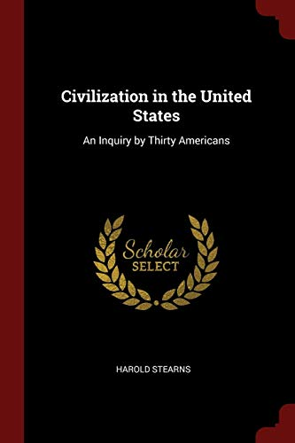 9781375511391: Civilization in the United States: An Inquiry by Thirty Americans