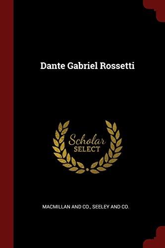9781375514644: Dante Gabriel Rossetti