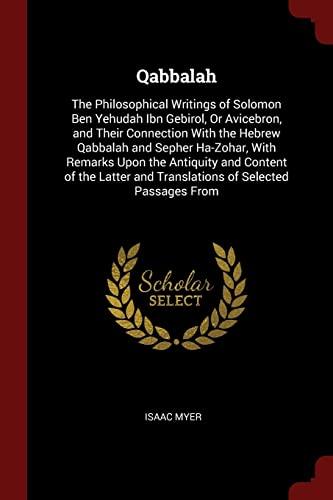 Qabbalah: The Philosophical Writings of Solomon Ben: Isaac Myer