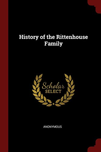 History of the Rittenhouse Family: Anonymous
