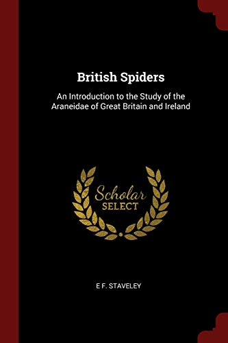 9781375558167: British Spiders: An Introduction to the Study of the Araneidae of Great Britain and Ireland