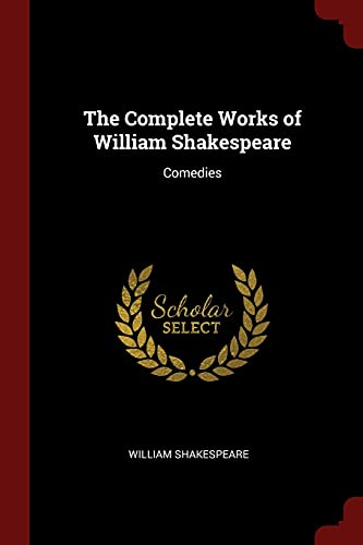 9781375559737: The Complete Works of William Shakespeare: Comedies