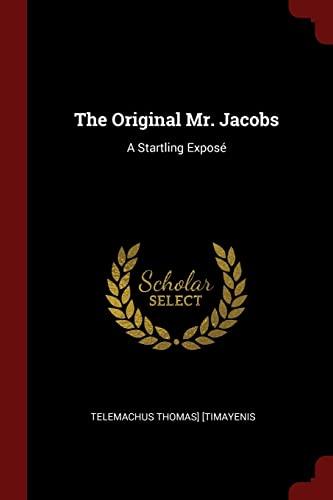 9781375614108: The Original Mr. Jacobs: A Startling Exposé