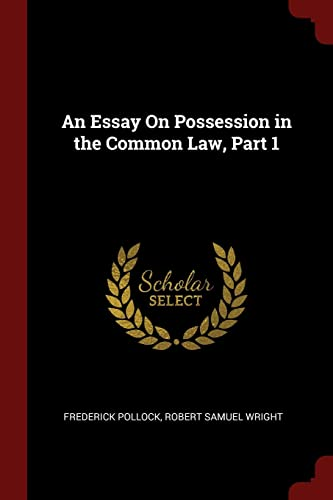 9781375615730: An Essay On Possession in the Common Law, Part 1