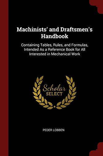 Machinists' and Draftsmen's Handbook: Peder Lobben