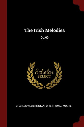 9781375626934: The Irish Melodies: Op.60