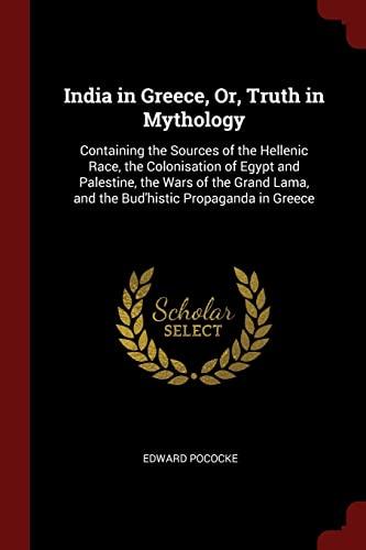 India in Greece, Or, Truth in Mythology: Edward Pococke