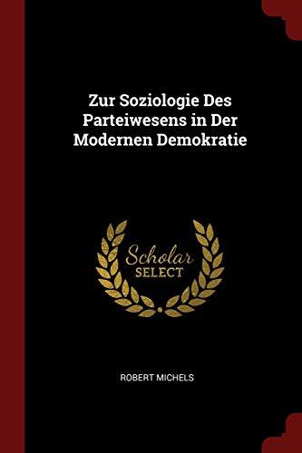 9781375657297: Zur Soziologie Des Parteiwesens in Der Modernen Demokratie
