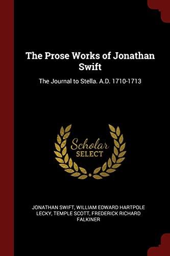 The Prose Works of Jonathan Swift: The: Jonathan Swift, William