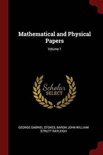 9781375672504: Mathematical and Physical Papers; Volume 1